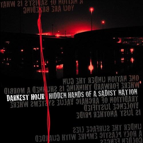 Darkest Hour - Hidden Hands Of The Sadist Nation 2XLP