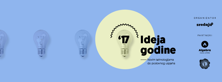 Otvorene prijave za V. izdanje Ideje godine – Poslovnog natjecanja za učenike