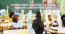 LOS MEJORES COLEGIOS DE HUILA