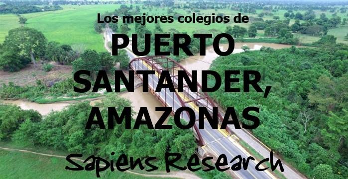 Los mejores colegios de Puerto Santander, Amazonas