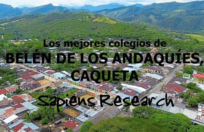 Los mejores colegios de Belén de los Andaquíes, Caquetá