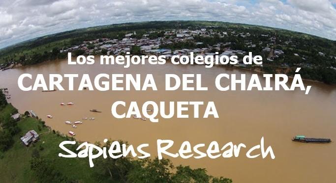 Los mejores colegios de Cartagena del Chairá, Caquetá