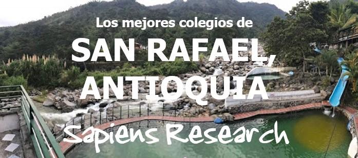 Los mejores colegios de San Rafael, Antioquia