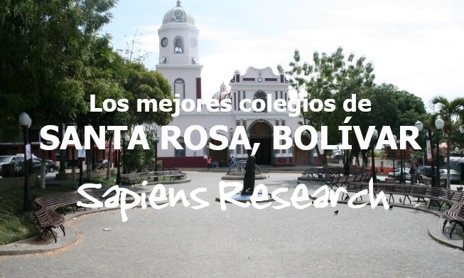 Los mejores colegios de Santa Rosa, Bolívar
