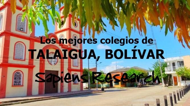 Los mejores colegios de Talaigua Nuevo, Bolívar