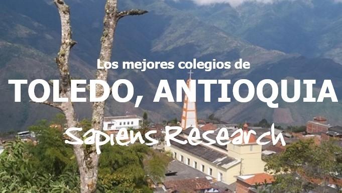 Los mejores colegios de Toledo, Antioquia