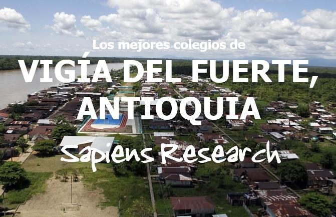 Los mejores colegios de Vigía del Fuerte, Antioquia