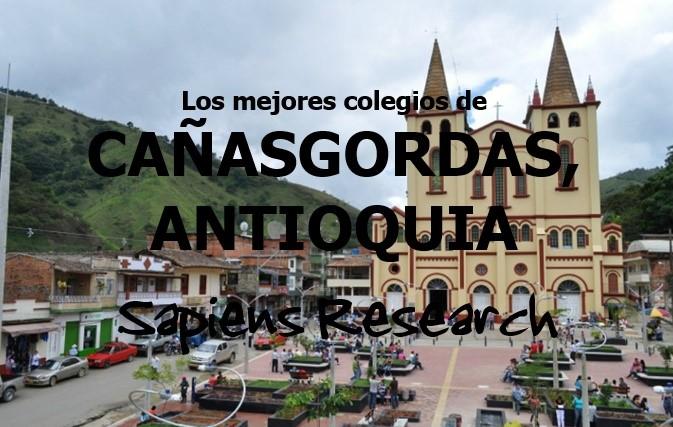 Los mejores colegios de Cañasgordas, Antioquia
