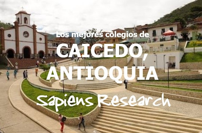 Los mejores colegios de Caicedo, Antioquia