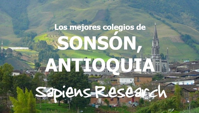 Los mejores colegios de Sonsón, Antioquia