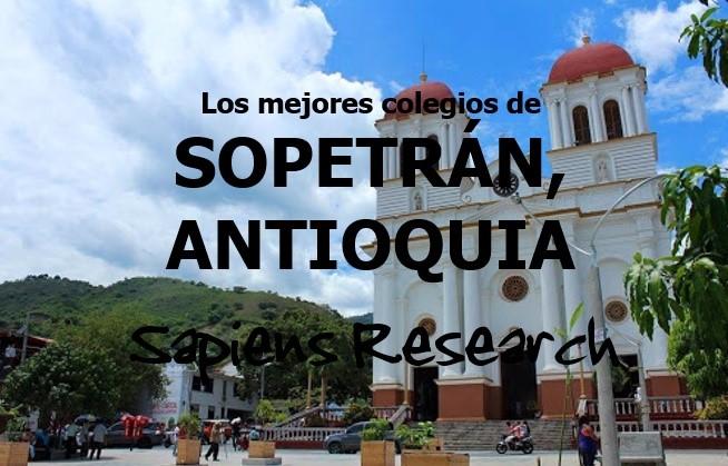 Los mejores colegios de Sopetrán, Antioquia