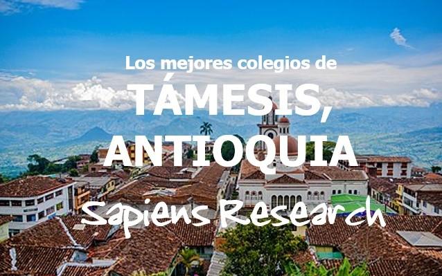 Los mejores colegios de Támesis, Antioquia