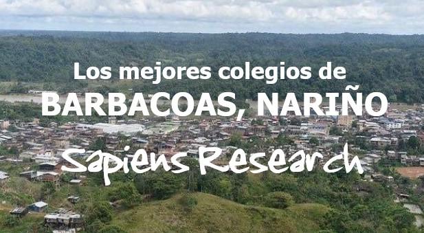 Los mejores colegios de Barbacoas, Nariño