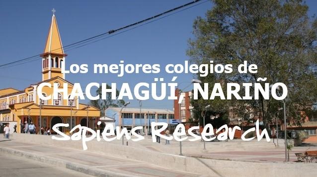 Los mejores colegios de Chachagüí, Nariño
