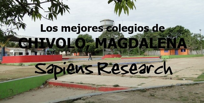 Los mejores colegios de Chivolo, Magdalena