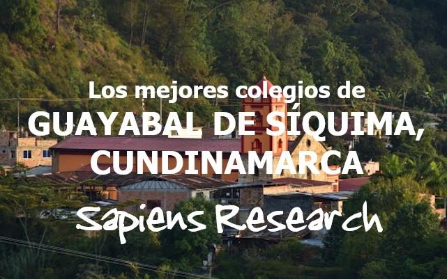 Los mejores colegios de Guayabal de Síquima, Cundinamarca