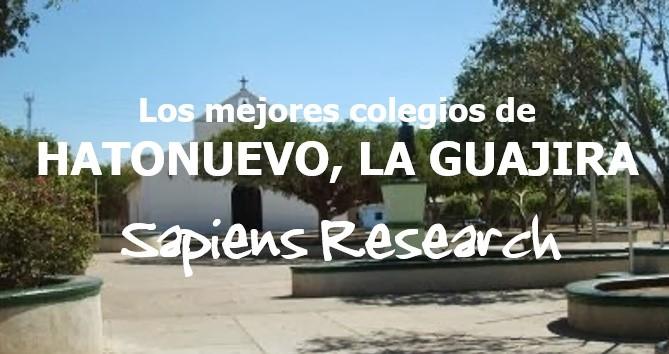 Los mejores colegios de Hatonuevo, La Guajira