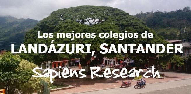Los mejores colegios de Landázuri, Santander