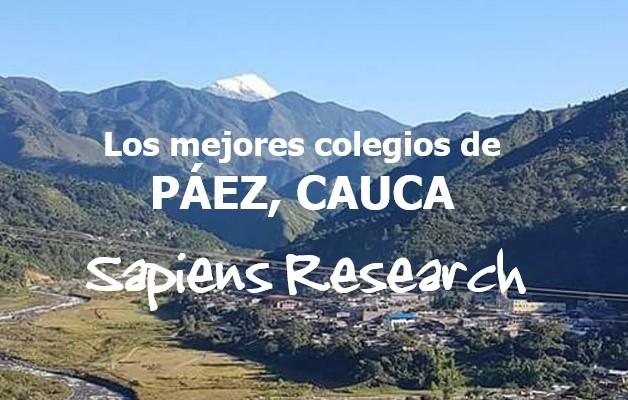 Los mejores colegios de Páez, Cauca