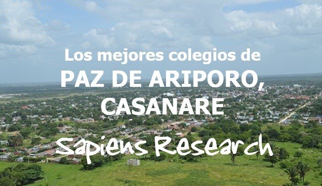 Los mejores colegios de Paz de Ariporo, Casanare