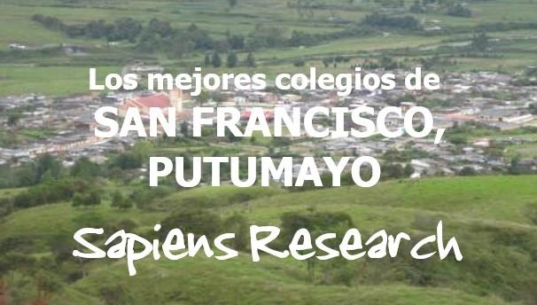 Los mejores colegios de San Francisco, Putumayo
