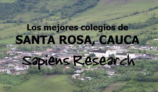Los mejores colegios de Santa Rosa, Cauca