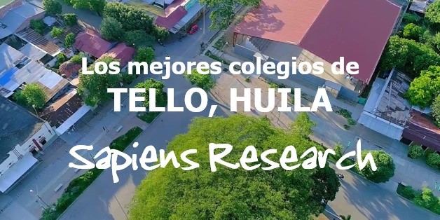 Los mejores colegios de Tello, Huila