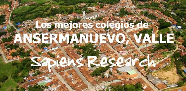 Los mejores colegios de Ansermanuevo, Valle