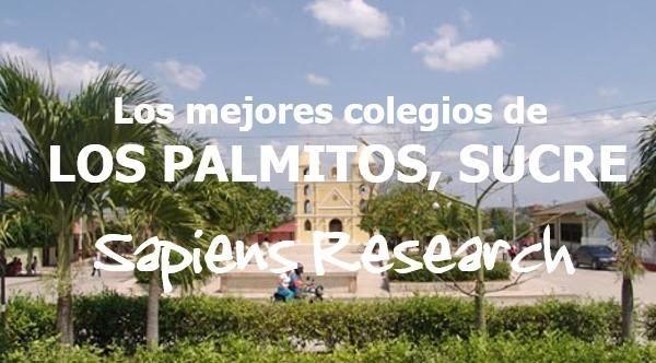 Los mejores colegios de Los Palmitos, Sucre