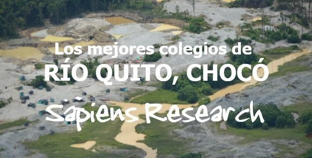 Los mejores colegios de Río Quito, Chocó