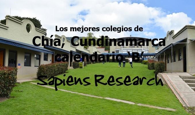Los mejores colegios de Chía, Cundinamarca calendario 'B'