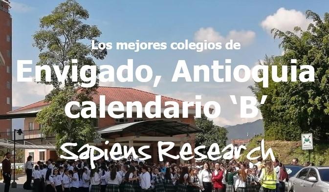 Los mejores colegios de Envigado, Antioquia calendario 'B'