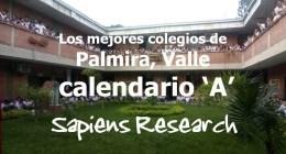 Los mejores colegios de Palmira, Valle calendario 'A'