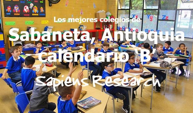 Los mejores colegios de Sabaneta, Antioquia calendario 'B'