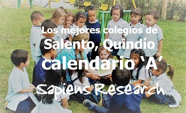 Los mejores colegios de Salento, Quindío calendario 'A'