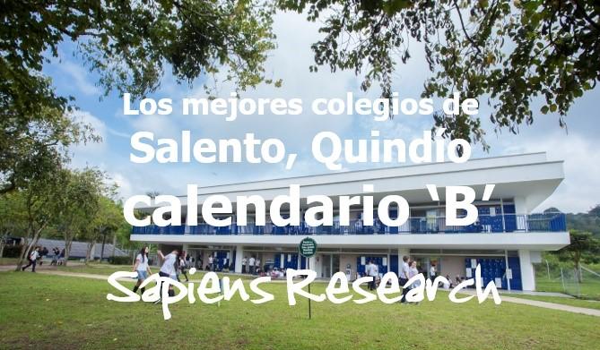 Los mejores colegios de Salento, Quindío calendario 'B'