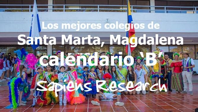 Los mejores colegios de Santa Marta, Magdalena calendario 'B'