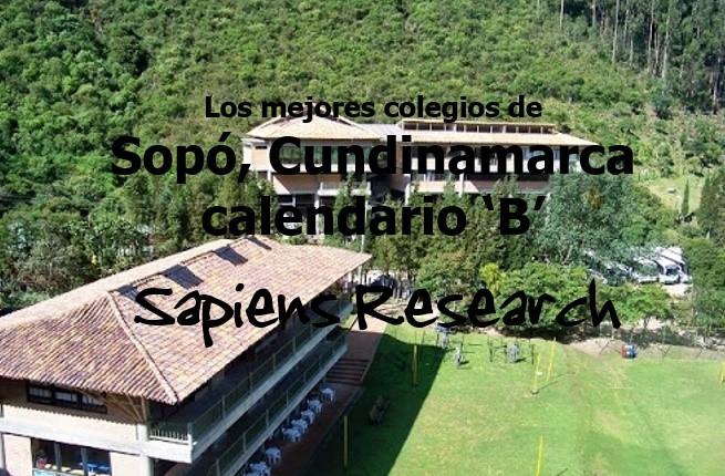 Los mejores colegios de Sopó, Cundinamarca calendario 'B'