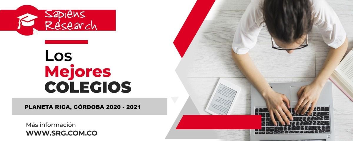 Ranking mejores Colegios-Planeta Rica, Córdoba, Colombia 2020-2021