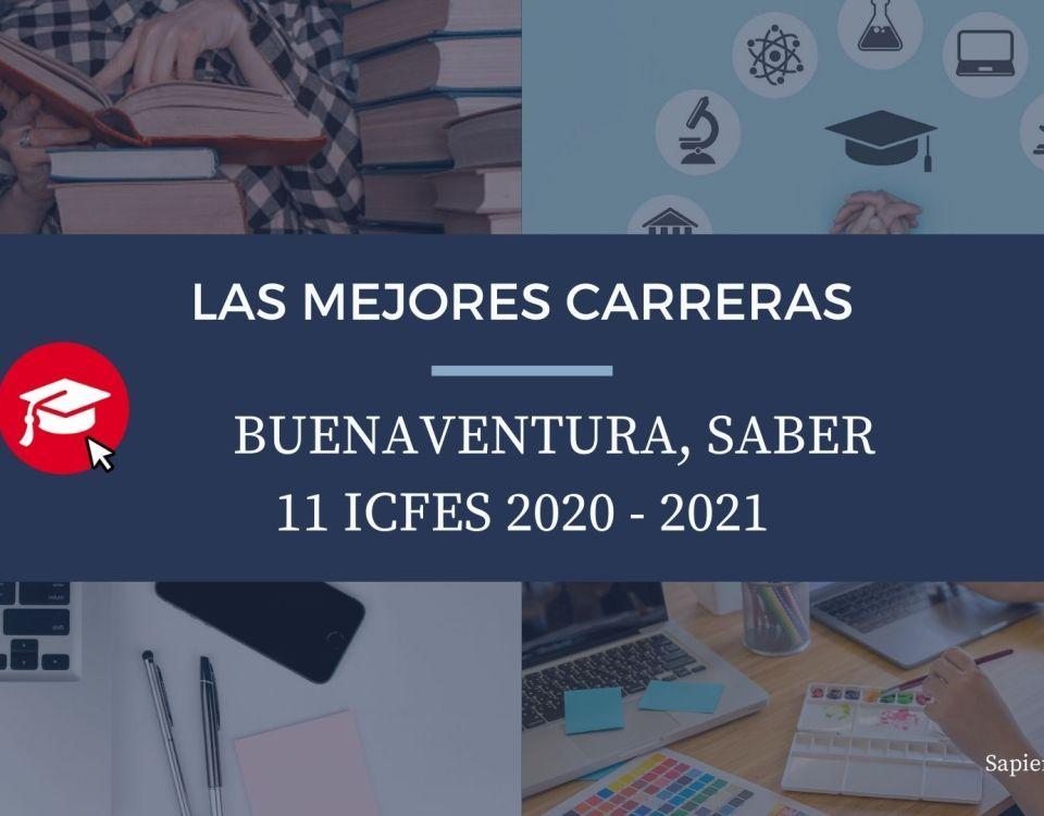 Las mejores carreras Buenaventura, saber 11, Icfes 2020-2021