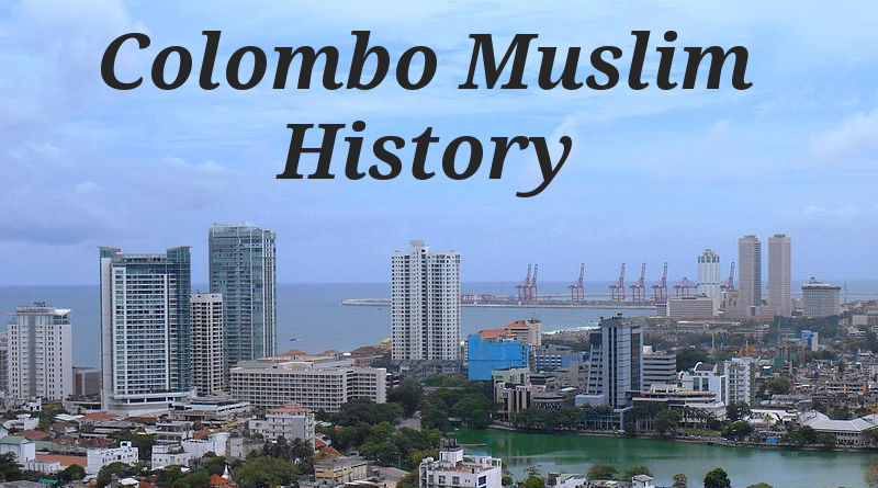 Colombo Muslims History (900-1900 AD)