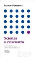 Franco Ferrarotti: Scienza e Coscienza