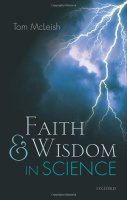 tom mcleish faith and wisdom in science Oxford University Press