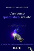 universo quantistico svelato brian cox jeff forshaw
