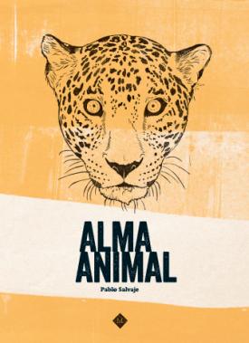 alma animal, pablo salvaje, libro de animales