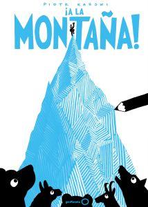 ¡A la montaña! piotr karski, geoplaneta, libros para niños