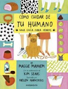 como cuidar de tu humano, libros divertidos, libros para niños, álbum ilustrado