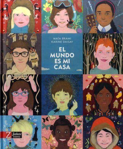El mundo es mi casa, zahorí books, divulgación juvenil,