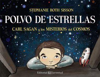 polvo de estrellas, carl sagan para niños, misterios del cosmos