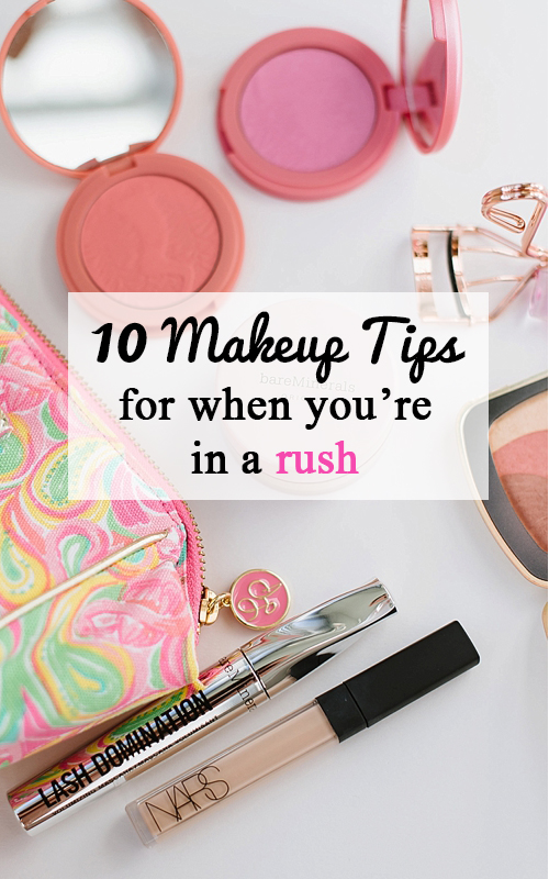 10 makeup tips for when youre in a rush pin